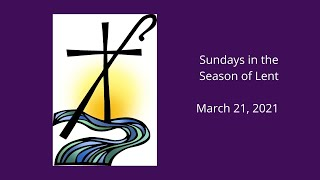 Sunday Lent 5 with the Children's Lenten play