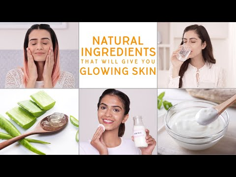 The Most Common Natural Ingredients For Glowing Skin | Glamrs Skin Care Secrets