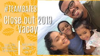 Team Bates | Close out 2019.2020 Vacay 😎