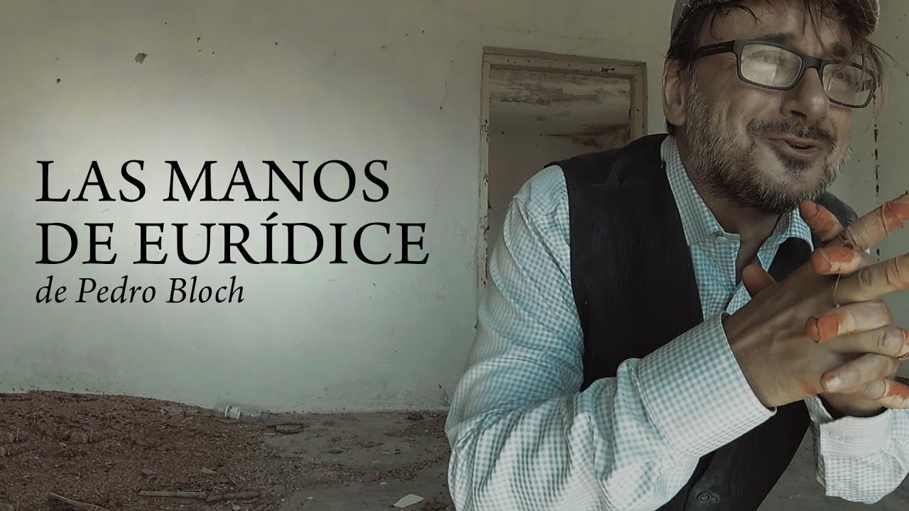 TEATRO - Las manos de Eurídice, de Pedro Bloch