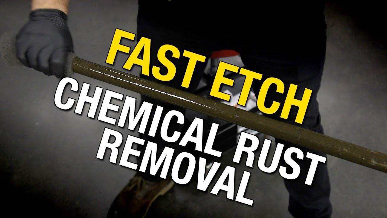 How To Remove Rust From Tubing Fast Etch Chemical Removal Eastwood