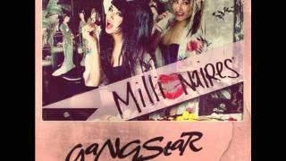 Millionaires-Gangstar (NEW SONG)
