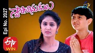 Swathi Chinukulu | 28th  February 2020   | Full Episode No 2027 | ETV Telugu