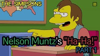 "Nelson Muntz's ""Ha-Ha!"" - PART 1"