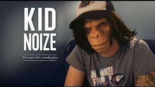 KID NOIZE - The man with a monkey face (vost)