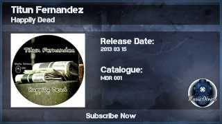 Titun Fernandez - Happily Dead