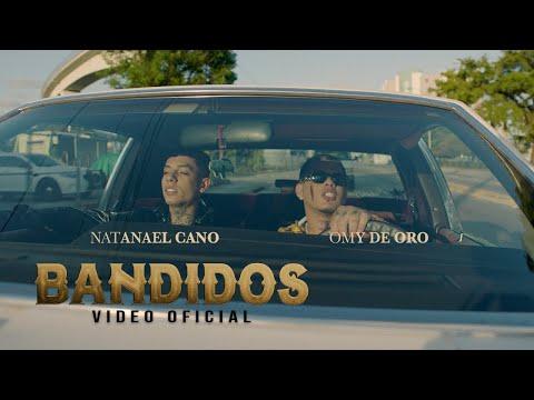 Смотреть клип Omy De Oro Ft. Natanael Cano - Bandidos