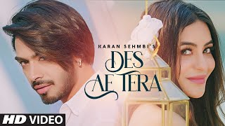 """Karan Sehmbi"" : Des Ae Tera (Full Song) Rox A 