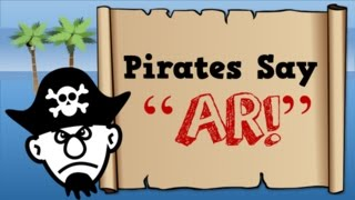 "Pirates Say AR!  (song for kids about the ""ar"" sound)"