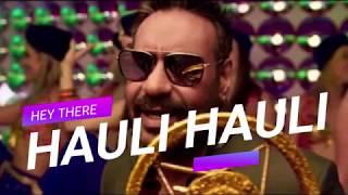 HAULI HAULI LYRICAL: De De Pyaar De | Ajay Devgn, Tabu, Rakul | Neha Kakkar, Garry S