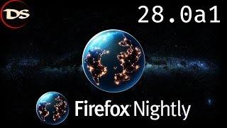 Mozilla Firefox Web Browser 28.0 a1 (Nightly)