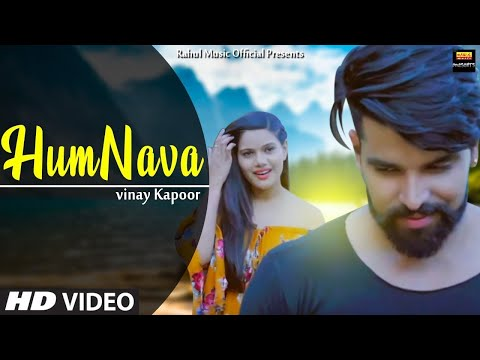 ham-nava-full-video-song(-vinay-kapoor)-|-romantic-official-video
