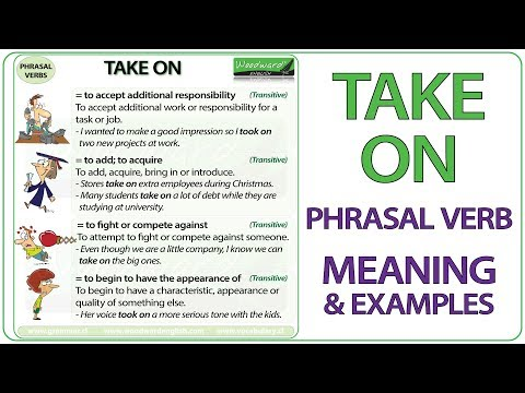 TAKE ON - Phrasal Verb Meaning & Examples in English