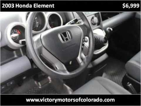 2003 honda element used cars longmont co youtube for Victory motors trucks longmont