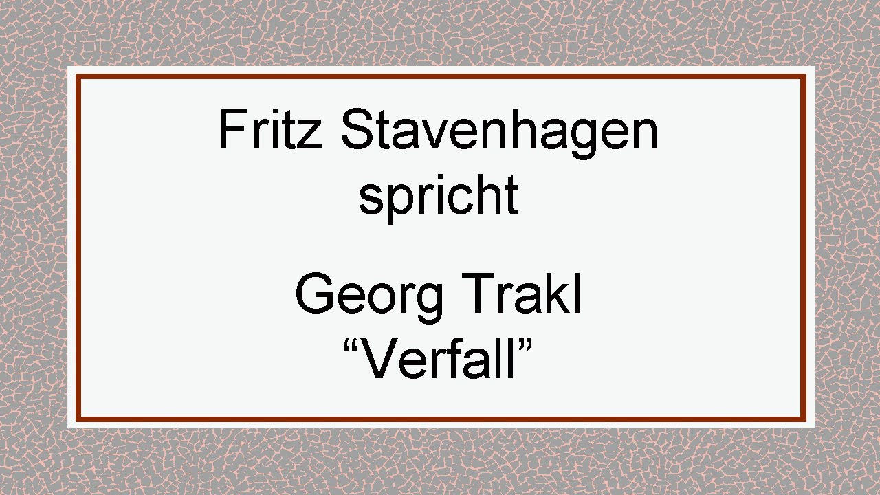 Verfall Georg Trakl Interpretation 332 Expressionismus