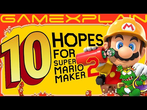 Top 10 Hopes for Super Mario Maker 2
