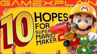Top 10 Hopes for Super Mario Maker 2
