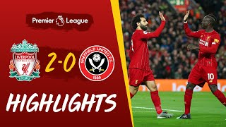 Liverpool 2-0 Sheffield United | Salah and Mane strikes beat Blades | Highlights