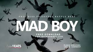 [ FREE ] Diss Freestyle battle trap beat Type instrumental &quotMAD BOY&quot ( prod by B ...