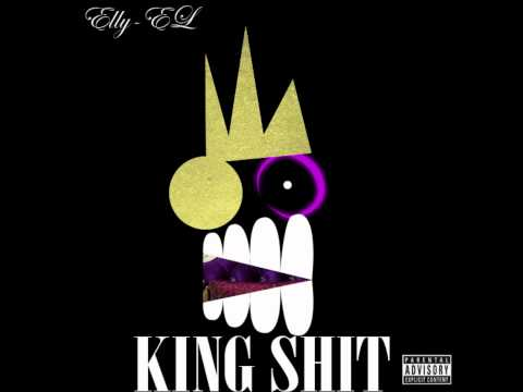 King Shit - Elly Sonnet ft. Scotty