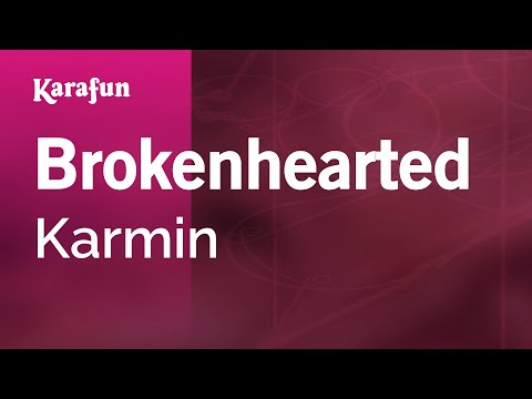 Karaoke Brokenhearted - Karmin *