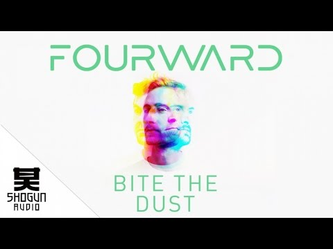 Fourward Ft. Jakes - Bite the Dust