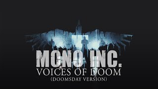 MONO INC. - Voices Of Doom (Doomsday Version)