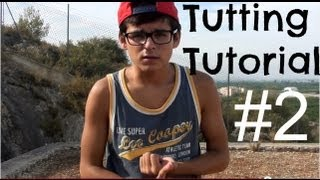 High Def | Advanced tutting tutorial #2 HD