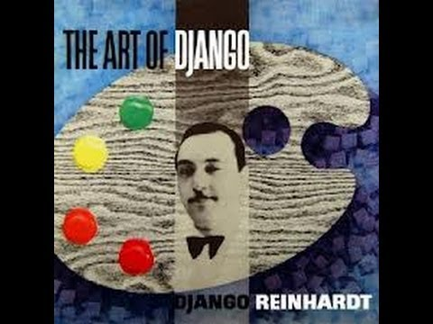 THE COMPLETE DJANGO REINHARDT AND QUINTET OF THE HOT CLUB OF FRANCE DISC ONE