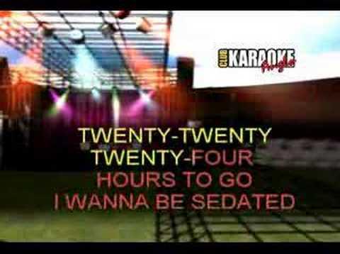 i wanna be sedated karaoke