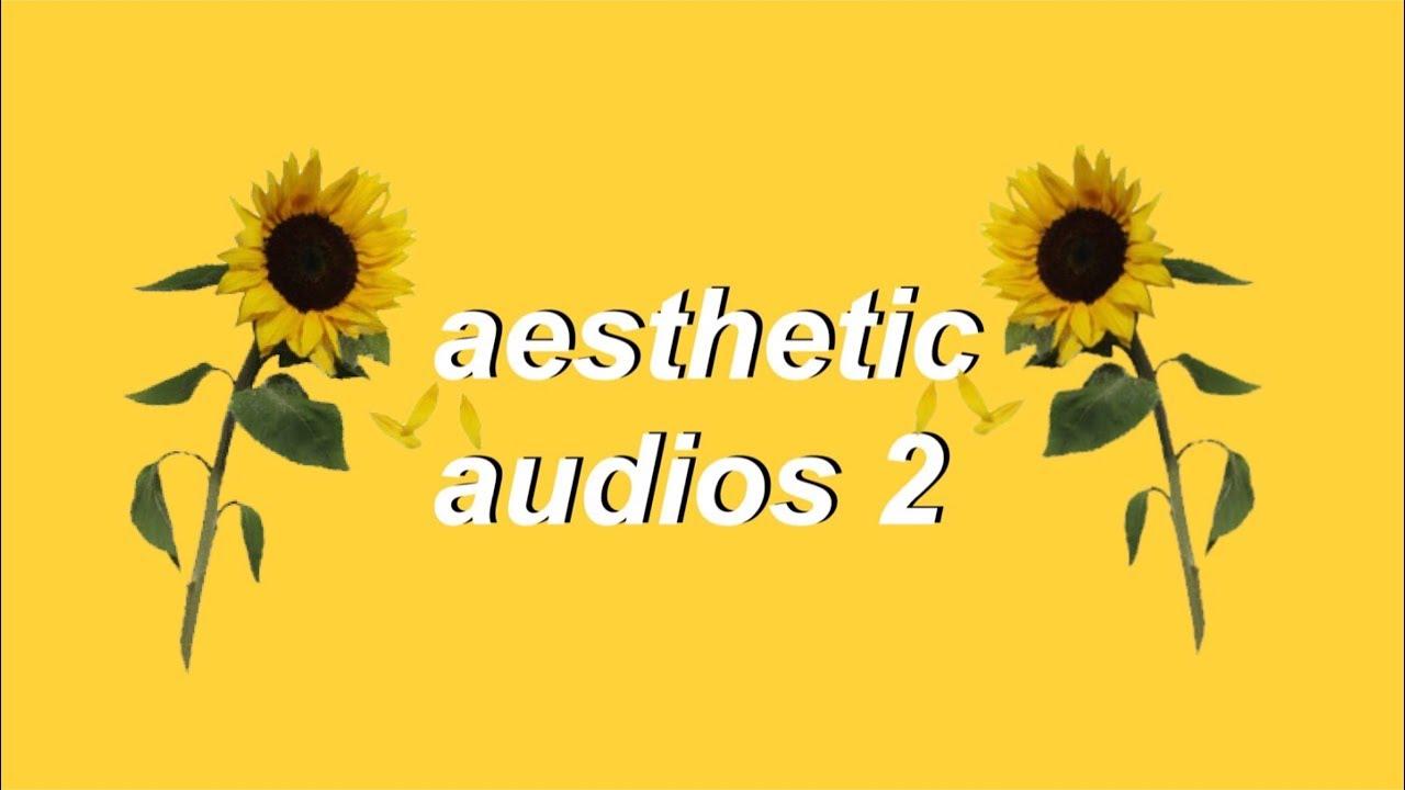 Aesthetic Audios Pt 2 ・゚ Evymiu Youtube