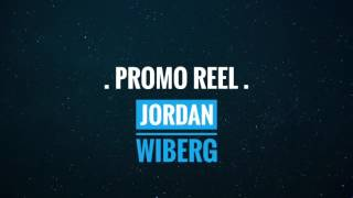 PROMO REEL - Jordan Wiberg