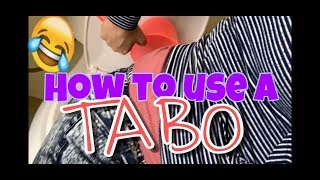 how to use a tabo