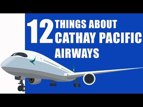 12 Things About Cathay Pacific Airways : Certainly You Don't Know.
