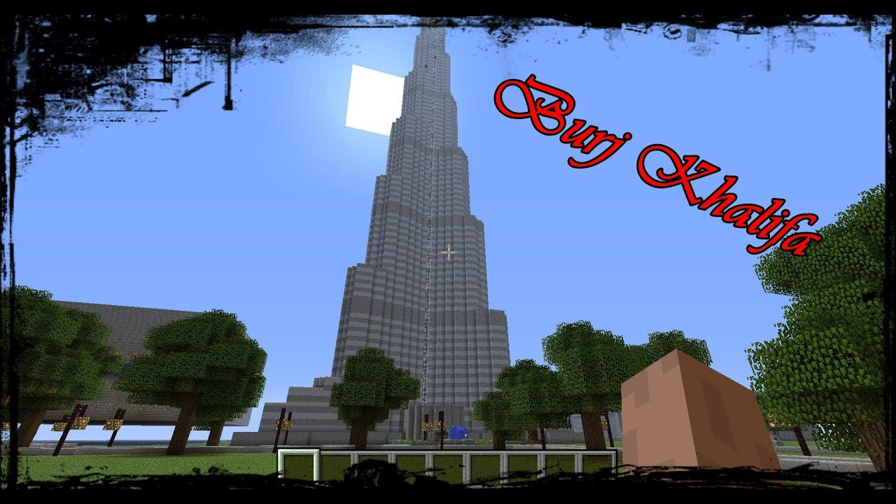 Burj Khalifa Minecraft