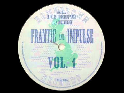 Frantic & Impulse Vol 1 - Homegrown Records
