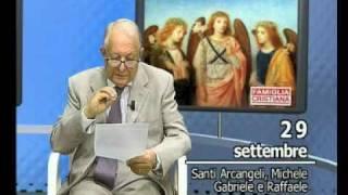 Santi Arcangeli Michele Gabriele e Raffaele - 29 settembre - Un Santo al Giorno