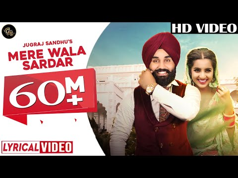 Mere Wala Sardar Full Audio (Lyrical video) | Jugraj Sandhu | New Song 2018 | New Punjabi Songs 2018