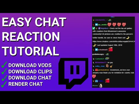 Twitch Chat Replay Tutorial | Twitch VOD/Clip Downloader | Chat Download/Render/Replay