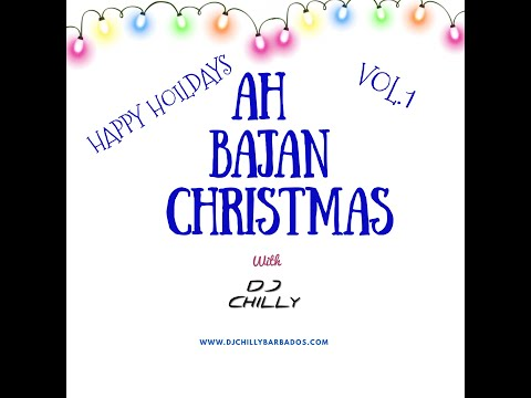 A BAJAN CHILLY CHRISTMAS MIX - DJ CHILLY BARBADOS
