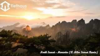 North Sunset - Memories (31 Miles Sunset Remix) [Video]