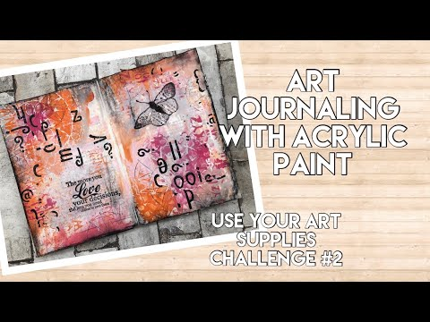 Art journaling with acrylic Paints - use your art supplies challenge #2