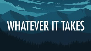 Imagine Dragons – Whatever It Takes (Lyrics) 🎵 Mp3