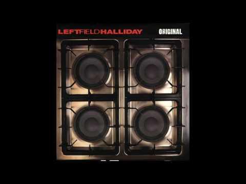 Leftfield Feat. Toni Halliday - Original
