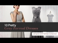 10 Pretty Gray Formal Dresses Amazon 2017 Winter Collection