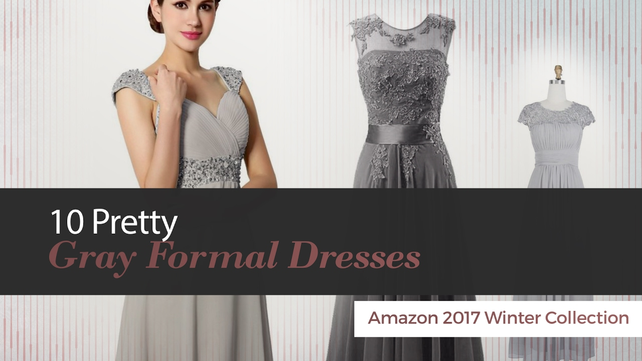 3e4df1d5606 10 Pretty Gray Formal Dresses Amazon 2017 Winter Collection - YouTube