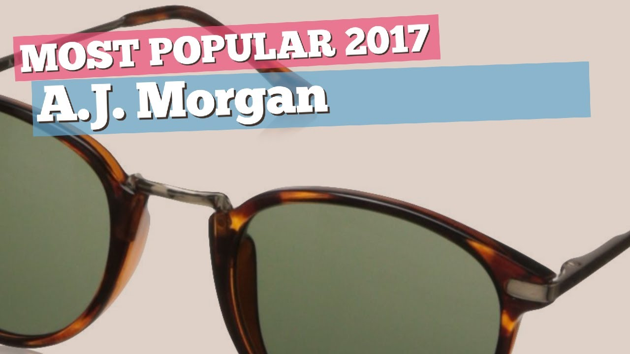 99702ba84c86 A.J. Morgan Sunglasses Collection    Most Popular 2017 - YouTube