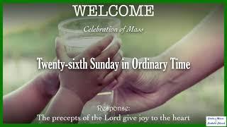 Mass, Twenty-sixth Sunday in Ordinary Time 2021
