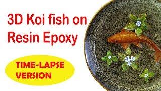 Lesson 1 - Koi fish 3D painting in resin - Timelapse version