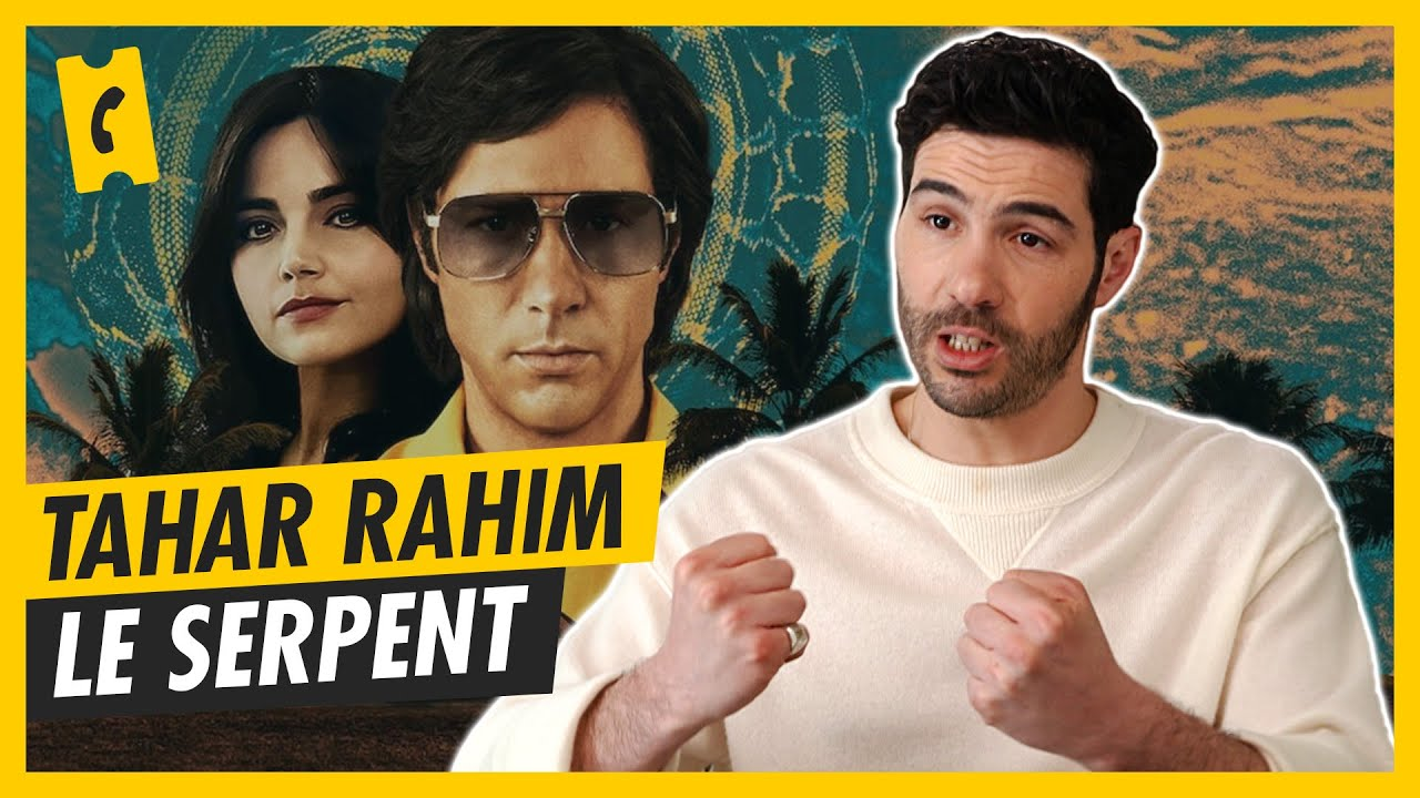 Tahar Rahim explique comment il a travaillé son rôle du serpent !